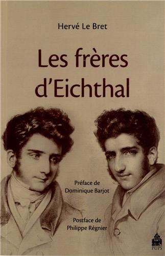 Les frères d?Eichthal : Le saint-simonien et le financier au XIXe siècle