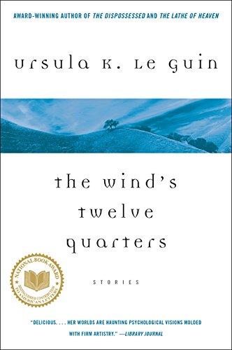 The Wind's Twelve Quarters por Ursula K Le Guin