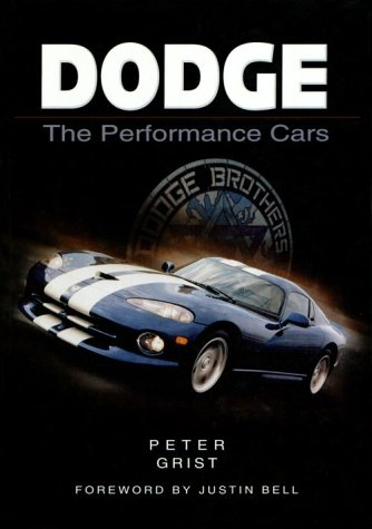 Dodge: The Performance Cars (Sutton's Photographic History of Transport) por Peter Grist