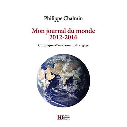 Au fil de la mondialisation: Chroniques d'un économiste engagé (ECONOMIE)