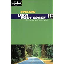 Lonely Planet Cycling USA: West Coast (Lonely Planet Cycling Guides)