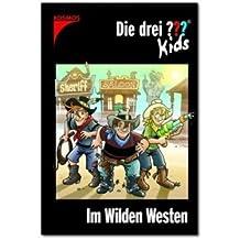 KOSMOS Die ??? Kids - Im Wilden Westen Band 35, 128 Seiten, ab 8 Jahren, L (120354)