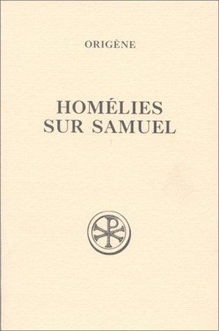 Homélies sur Samuel (Sources chrétiennes) par Origen