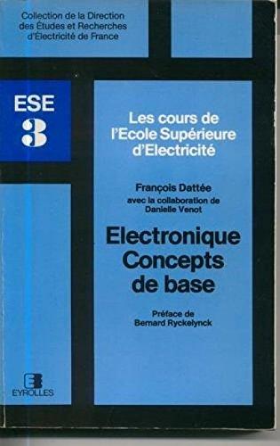 Électronique, concepts de base (Collection de la Direction des études et recherches d'Électricité de France) par François Dattée