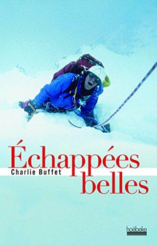 Échappées belles par Charlie Buffet