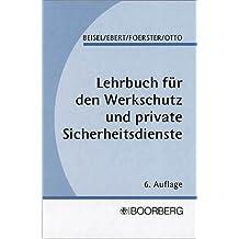 Lehrbuch für den Werkschutz und private Sicherheitsdienste