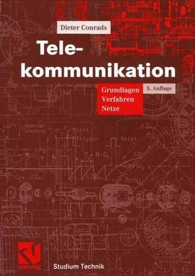 [(Telekommunikation)] [By (author) Dieter Conrads] published on (April, 2012)