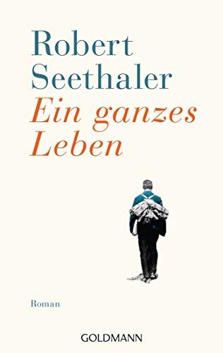 Buchseite und Rezensionen zu 'Ein ganzes Leben' von Robert Seethaler