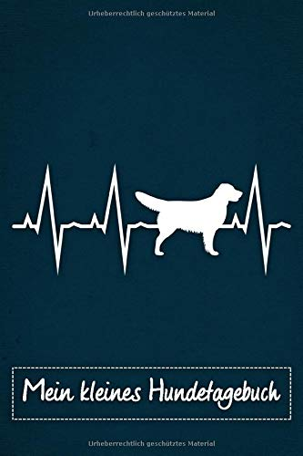Mein kleines Hundetagebuch: Tagebuch für Hundehalter und Hundezüchter von Golden Retriever   Welpenbuch   Welpentagebuch   Training   Hund   Welpen   blaues Cover, ca. DIN A5 liniert, 118 Seiten -