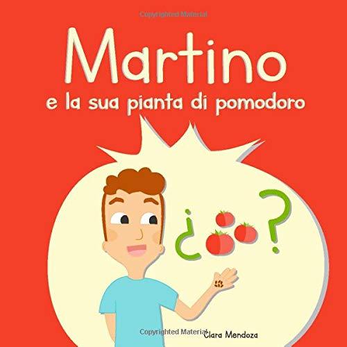 martino e la sua pianta di pomodoro