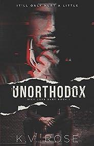 Unorthodox (Sick Love)
