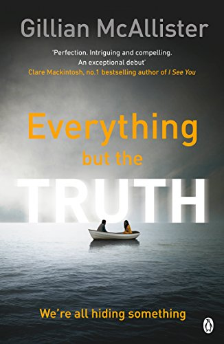 Everything but the Truth by [McAllister, Gillian]