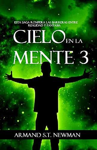 Cielo en la Mente 3 por Armand S.T. Newman