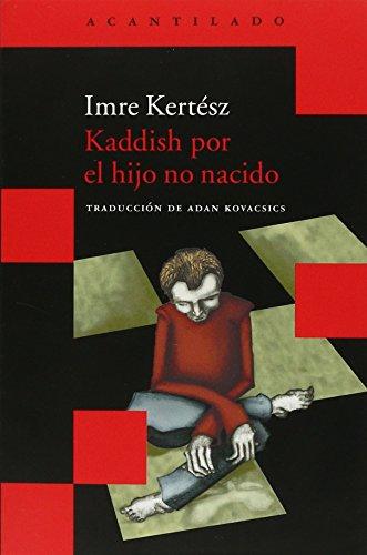 Kaddish Por El Hijo No Nacido (Acantilado Bolsillo) por Imre Kertész