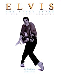 Elvis, the Early Years: A 2001 Fact Odyssey (2001 Fact Odyssey Series)