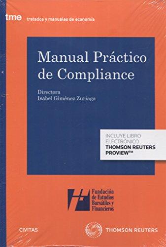 Manual práctico de Compliance (Express) (Papel + e-book) (Tratados y Manuales de Derecho)