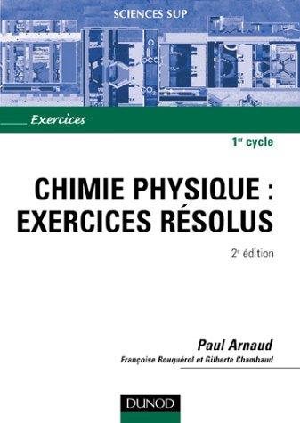 Chimie physique : Exercices résolus