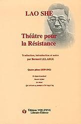 Théâtre pour la Résistance : Quatre pièces 1939-1942