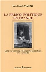 La prison politique en France