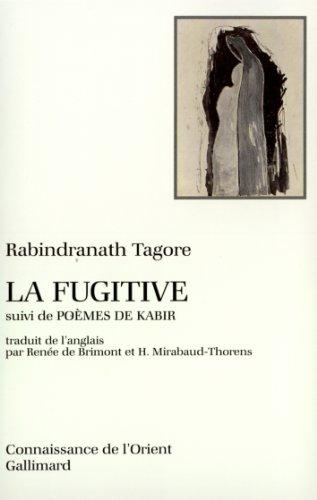 La Fugitive par Rabindranath Tagore
