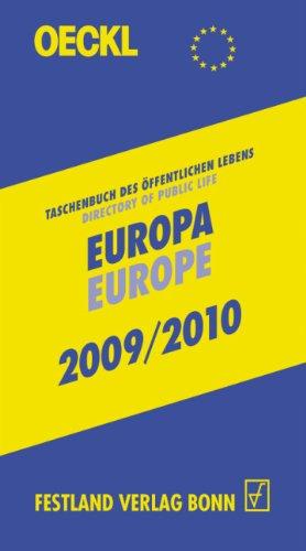 OECKL. Taschenbuch des Öffentlichen Lebens. Europa und internationale Zusammenschlüsse 2009/2010