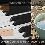 Stylish Cafe Jazz from Amsterdam