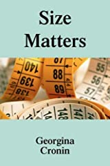 Size Matters: Especially If You Weigh 330 Lbs! by Sally Georgina Cronin (2006-05-17) Paperback