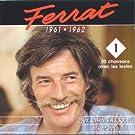 Ferrat: 1961-1962 (Vol.1)