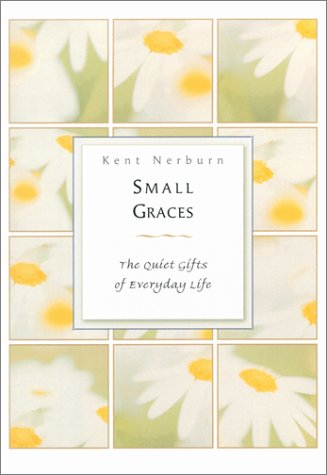 Small Graces por Kent Nerburn