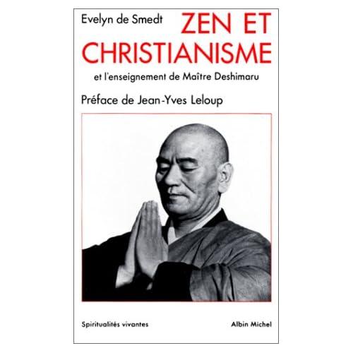 Zen et Christianisme et l'enseignement de Maître Deshimaru