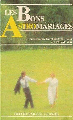 Les bons astromariages