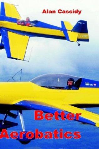 Better Aerobatics par Alan Cassidy