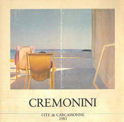 Cremonini. Douze ans de peinture 1970 - 1982.