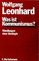 Was ist Kommunismus? Wandlungen einer Ideologie
