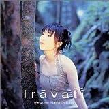 Songtexte von Megumi Hayashibara - Irāvatī