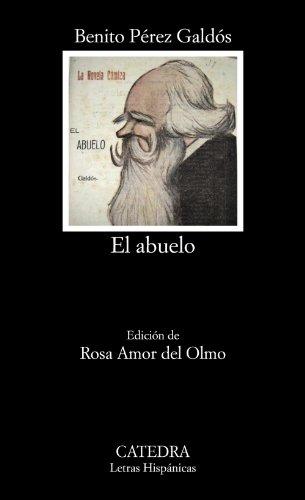 El Abuelo (Letras Hispánicas)