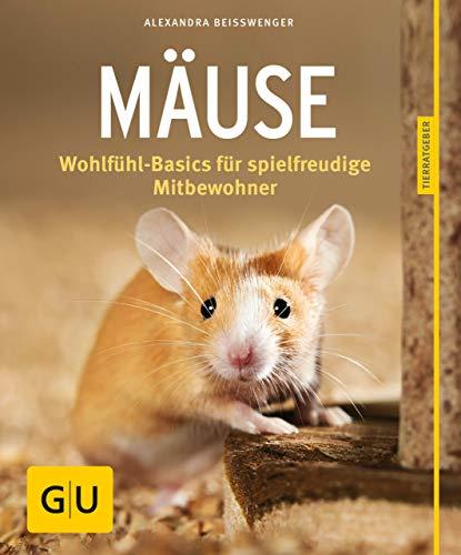 farbmaeuse kaefig Mäuse: Wohlfühl-Basics für spielfreudige Mitbewohner (GU Tierratgeber)