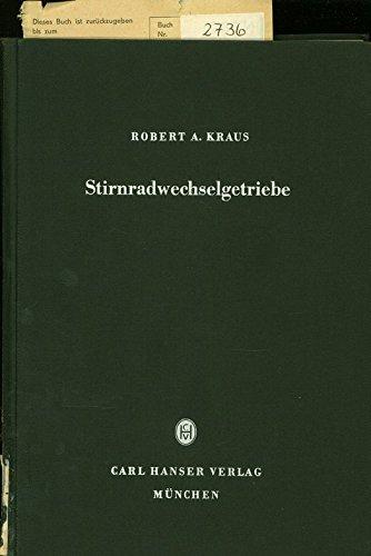 Aufbau und Kinematik der Stirnradwechselgetriebe.