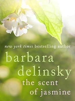 The Scent of Jasmine von [Delinsky, Barbara]