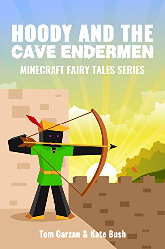 MINECRAFT: Hoody and the Cave Endermen (Book 4) (minecraft diaries, minecraft books for kids, minecraft adventures, minecraft handbook, minecraft edition, ... Fairy Tales Series) (English Edition) (Xbox 360 Spiele Minecraft Mods)