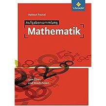 Aufgabensammlung Mathematik: Ausgabe 2012