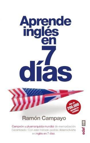 Aprende  Ingles En Siete Dias (Psicología y Autoayuda) por Ramón Campayo Martínez