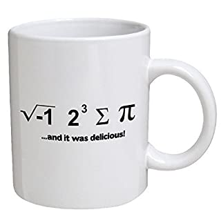 Funny Mug - I Ate Some Pie... And It Was Delicious. Math Geek - 11 OZ Coffee Mugs - Funny Inspirational and sarcasm - By A Mug To Keep TM