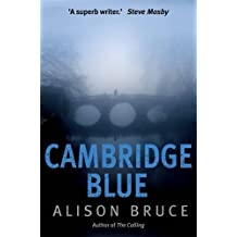 Cambridge Blue: The astonishing murder mystery debut