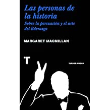 Las personas de la historia: Sobre la persuasión y el arte del liderazgo (Noema)