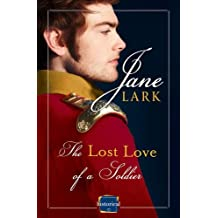 The Lost Love of a Soldier by Jane Lark (2014-09-25)