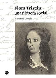 Flora Tristán, una filósofa social par  Concepción Llinàs Carmona