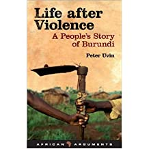 [(Life After Violence: A People's Story of Burundi)] [ By (author) Peter Uvin ] [March, 2009]