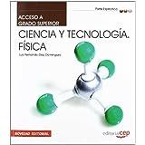 Acceso a Ciclos formativos de Grado Superior. Parte Específica. Ciencia y Tecnología. Física (Acceso Ciclos Formativos)