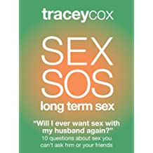 SEX SOS: Will I Ever Want Sex With My Husband Again? 10 questions about sex you can't ask him or your friends